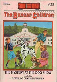 The Mystery at the Dog Show (The Boxcar Children, Book 35) download ebook
