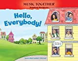 img - for Hello, Everybody! (Hello Song) (Music Together Singalong Storybooks) book / textbook / text book