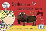 Lauren Child Charlie and Lola: Sizzles is an Extremely Clever Dog Finger Puppet Book