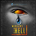 Windows into Hell | James Wymore,Michaelbrent Collings,Jay Wilburn,Mette Ivie Harrison,Tonya Adolfson,R. A. Baxter,Michael R. Collins