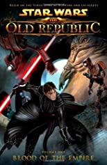 Star Wars: The Old Republic Volume 1 - Blood of the Empire (Star Wars: The Old Republic (Quality Paper)) [Paperback]