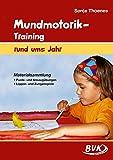 Mundmotorik-Training rund ums Jahr: Materialsammlung Puste- und Ansaugübungen - Lippen-