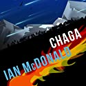 Evolution's Shore: Chaga Series, Book 1 (       UNABRIDGED) by Ian McDonald Narrated by Melanie McHugh