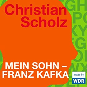 Mein Sohn - Franz Kafka, Kapitel 9