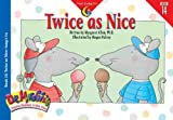 Twice As Nice (Dr. Maggie's Phonics Readers, a New View, Book 14)