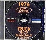 1976 FORD TRUCK & PICKUP FACTORY REPAIR SHOP & SERVICE MANUAL CD - F100, F150, F250, F350, Bronco, F500, F600, F700, F750, F880, F7000