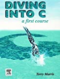 img - for Diving into C, A First Course book / textbook / text book