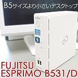 富士通 ESPRIMO B531/D Bseries ウルトラスモール型 メモリ4GB FMVBH5YCE0