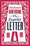 The Scarlet Letter (Alma Classics Evergreens)