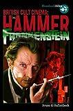 Hammer Frankenstein (British Cult Cinema)