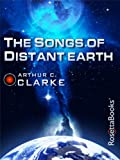 The Songs of Distant Earth (Arthur C. Clarke Collection) Picture