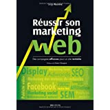 R�ussir son marketing webpar Pierre Chappaz