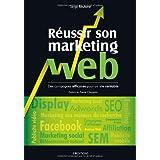 R�ussir son marketing webpar Pierre Chappaz