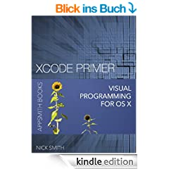 Xcode Primer - Visual Programming for OS X