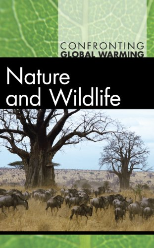Nature and Wildlife (Confronting Global Warming)
