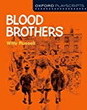 Willy Russell Oxford Playscripts: Blood Brothers (New Oxford Playscripts)