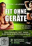 Mark Lauren - Fit ohne Ger�te - Trainieren mit dem eigenen K�rpergewicht [3 DVDs]