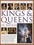 img - for The Illustrated History of the Kings & Queens of Britain [Paperback] [2012] (Author) Charles Phillips, John Haywood book / textbook / text book
