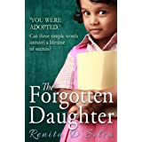 The Forgotten Daughter ~ Renita D'Silva