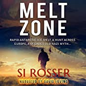 Melt Zone: A Robert Spire Thriller, Book 3 | Simon Rosser