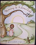 Morning Is a Little Child: A Book of Poems (0152556524) by Anglund, Joan Walsh