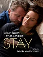 Stay (Watch Now While It's in Theaters)