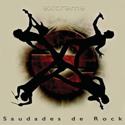 Extreme - Saudades de Rock - Zortam Music