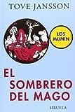Tove Jansson El sombrero del mago / Finn Family Moomintroll (Los Mumin / the Moomins)
