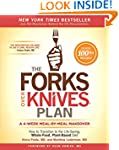 The Forks Over Knives Plan: How to Tr...