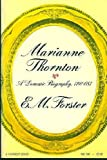 Marianne Thornton: A domestic biography, 1797-1887 (A Harvest book) (0156573008) by Forster, E. M