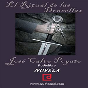 El ritual de las doncellas [The Ritual of the Maidens] Audiobook