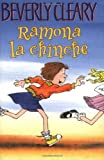 Beverly Cleary Ramona la Chinche = Ramona the Pest
