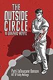 The Outside Circle: A Graphic Novel