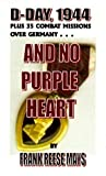 img - for And No Purple Heart by Frank Reese Mays (1999-05-04) book / textbook / text book
