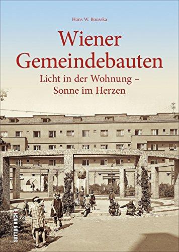 Wiener Gemeindebau: Licht in der Wohnung - Sonne im Herzen