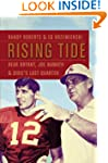 Rising Tide: Bear Bryant, Joe Namath,...