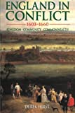img - for England in Conflict 1603-1660: Kingdom, Community, Commonwealth (Hodder Arnold Publication) book / textbook / text book