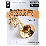 "Ein halbes Dutzend Jazz Duette - Vol.2 - Trompete: 6 Jazz Playalongs, Fulltrack + Playback (inkl. Audio-CD)von ""Sven Greifenstein"""
