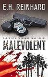 Malevolent (Cases of Lieutenant Kane Series of Police Procedural Novels Book 1)