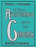 El Libro Aventurado para las Chicas (Spanish Edition)
