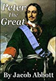 Peter the Great [Illustrated]