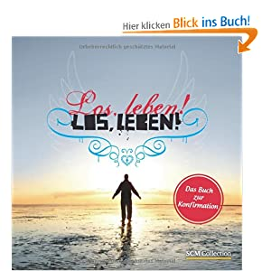 eBook Cover für  Los leben Das Buch zur Konfirmation