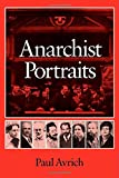 Anarchist Portraits (0691006091) by Avrich, Paul