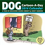 Dog Cartoon-a-Day 2014 Calendar: A Year of Unleashed Canine Comedy (1449430805) by Hawkins, Jonny