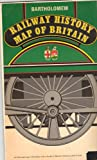 img - for Railway History Map of Britain book / textbook / text book