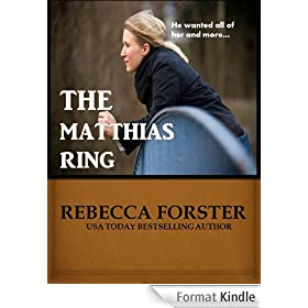 The Matthias Ring (Romantic Suspense, Contemporary Romance) (English Edition)
