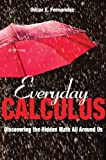 img - for Everyday Calculus: Discovering the Hidden Math All around Us book / textbook / text book