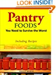 Pantry Foods You Need to Survive the...