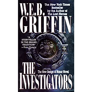 The Investigators: Badge of Honor, Book 7 | [W. E. B. Griffin]