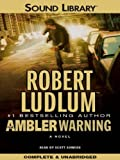 img - for The Ambler Warning [UNABRIDGED CD] (Audiobook) book / textbook / text book